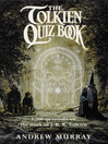 The Tolkien Quiz Book (eBook)
