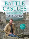 Battle Castles (eBook): 500 Years of Knights and Siege Warfare