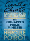 The Kidnapped Prime Minister (eBook): An Agatha Christie Short Story