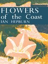 Flowers of the Coast (eBook): Collins New Naturalist Library Series, Book 24
