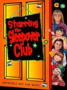 Starring the Sleepover Club (eBook): The Sleepover Club Series, Book 6