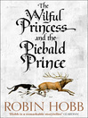 The Wilful Princess and the Piebald Prince (eBook)