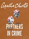 Partners in Crime (MP3): Tommy and Tuppence Series, Book 2