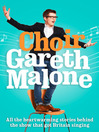 Choir (eBook): Gareth Malone