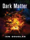 Dark Matter (Star Carrier, Book 5) (eBook)