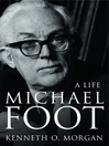 Michael Foot (eBook): A Life