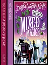 Mixed Magics (MP3): The Chronicles of Chrestomanci, Book 5
