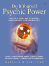 Do It Yourself Psychic Power (eBook): Practical Tools and Techniques for Awakening Your Natural Gifts using Clairvoyance, Spirit Guides, Chakra Healing, Space Clearing and Aura Reading