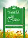 One Summer's Afternoon (Short Story) (eBook): A Swell Valley Story