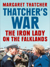 Thatcher's War (eBook): The Iron Lady on the Falklands