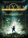 The Colossus Rises (eBook): Seven Wonders Series, Book 1