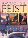 The Complete Legends of the Riftwar Trilogy (eBook): Honoured Enemy, Murder in Lamut, Jimmy the Hand