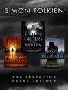 Simon Tolkien Inspector Trave Trilogy (eBook): Orders From Berlin, The Inheritance, The King of Diamonds