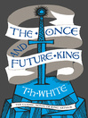 The Once and Future King (eBook)