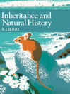 Inheritance and Natural History (Collins New Naturalist Library, Book 61) (eBook)