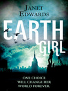 Earth Girl (eBook): Earth Girl Series, Book 1