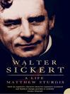 Walter Sickert (eBook): A Life (Text Only)