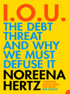 IOU (eBook): The Debt Threat and Why We Must Defuse It
