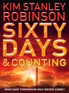 Sixty Days and Counting (eBook): Capital Code Series, Book 3