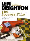 The Ipcress File (eBook): Harry Palmer Series, Book 1