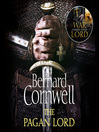 The Pagan Lord (MP3): The Warrior Chronicles, Book 7