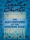 The Adventure of the 'Western Star' (eBook): An Agatha Christie Short Story