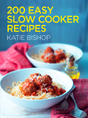 200 Easy Slow Cooker Recipes (eBook)