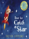 How to Catch a Star (10th Anniversary edition) (MP3)