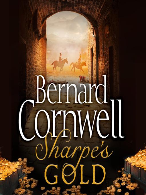 Sharpe's Gold (MP3): Sharpe Series, Book 9