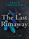 The Last Runaway (eBook)