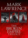 Prince of Thorns, King of Thorns, Emperor of Thorns (eBook): Broken Empire Trilogy, Books 1-3