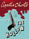 The Hollow (MP3): Hercule Poirot Series, Book 25