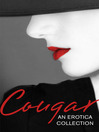 Cougar (eBook): An Erotica Collection