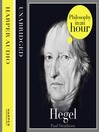 Hegel (MP3): Philosophy in an Hour