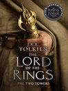 The Two Towers (eBook): The Lord of the Rings, Part 2