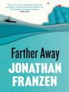 Farther Away (eBook)