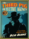 The Third Pig Detective Agency (eBook): The Third Pig Detective Agency Series, Book 1