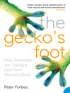 The Gecko's Foot (eBook): How Scientists are Taking a Leaf from Nature's Book