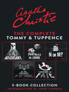 The Complete Tommy and Tuppence 5-Book Collection (eBook)