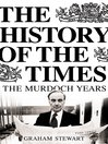 The History of the Times (eBook): The Murdoch Years