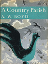 A Country Parish (eBook): Collins New Naturalist Library Series, Book 9