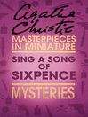 Sing a Song of Sixpence (eBook): An Agatha Christie Short Story