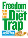 The Juice Master's Slim 4 Life (eBook): Freedom from the Food Trap