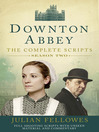 Downton Abbey (eBook): Series 2 Scripts (Official)