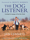 The Dog Listener (eBook): Learning the Language of your Best Friend