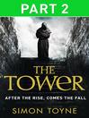 The Tower, Part 2 (eBook): Sancti Trilogy, Book 3