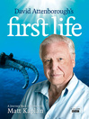 David Attenborough's First Life (eBook): A Journey Back in Time with Matt Kaplan