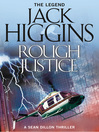 Rough Justice (eBook): Sean Dillon Series, Book 15