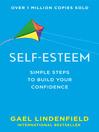 Self Esteem (eBook): Simple Steps to Build Your Confidence