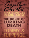 The House of Lurking Death (eBook): An Agatha Christie Short Story